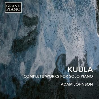 Cover Kuula: Complete Works for Solo Piano