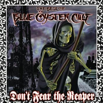 Cover Don't Fear The Reaper: The Best of Blue Öyster Cult (Remastered)