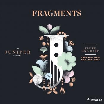 Cover Fragments: Music for Flute & Harp (The Juniper Project)