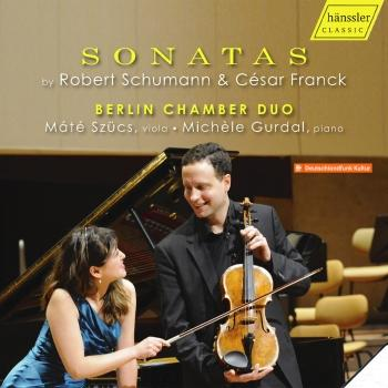 Cover Schumann & Franck: Violin Sonatas (Arr. for Viola & Piano)