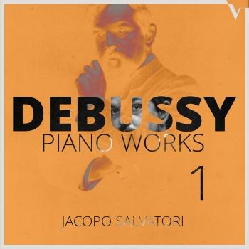 Cover Debussy: Piano Works, Vol. 1
