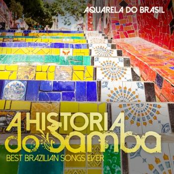 Cover A Historia do Samba - Best Brazilian Songs Ever