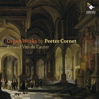 Cover Peeter Cornet: Organ Works