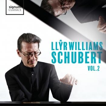 Cover Llŷr Williams: Schubert, Vol. 2