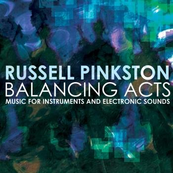 Cover Russell Pinkston: Balancing Acts