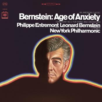 Cover Bernstein: The Age of Anxiety & Serenade after Plato's 'Symposium' (Remastered)