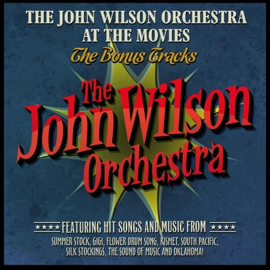 Cover The John Wilson Orchestra at the Movies - The Bonus Tracks