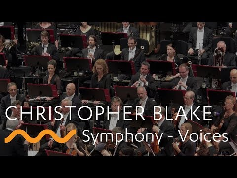 Video CHRISTOPHER BLAKE: Symphony - Voices