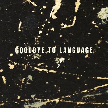 Cover Goodbye To Language