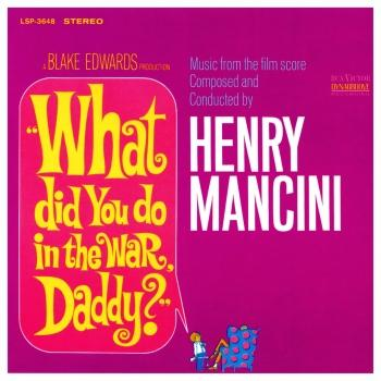 Cover What Did You Do in the War, Daddy? (The Original Sound Track Recording)