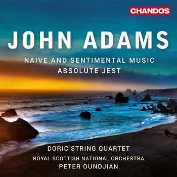 Cover John Adams: Absolute Jest & Naïve and Sentimental Music
