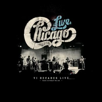 Cover Chicago: VI Decades Live (This Is What We Do)