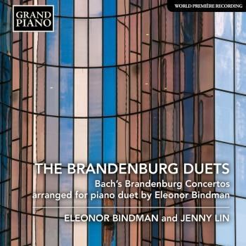 Cover The Brandenburg Duets (arranged for piano duet by Eleonor Bindman)
