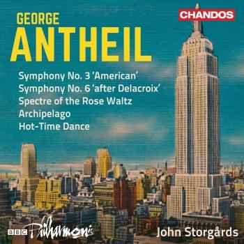 Cover Antheil: Symphonies Nos. 3 & 6 and Other Works