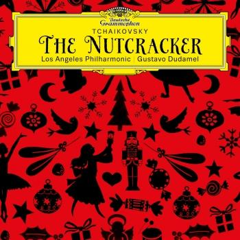 Cover Tchaikovsky: The Nutcracker, Op. 71, TH 14 (Live at Walt Disney Concert Hall, Los Angeles / 2013)