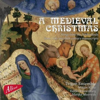 Cover A Medieval Christmas, Songs from the Netherlands from 15th and 16th century manuscripts