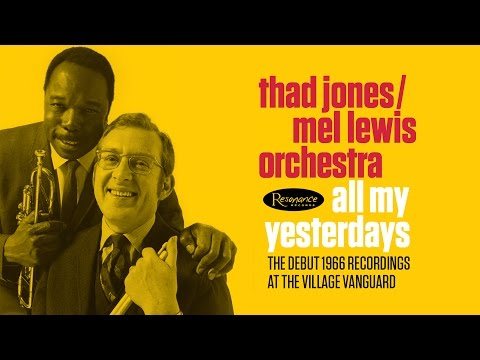 Video Thad Jones/Mel Lewis Orchestra - All My Yesterdays Mini Documentary