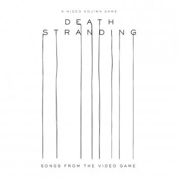 Cover Death Stranding (Songs from the Video Game)