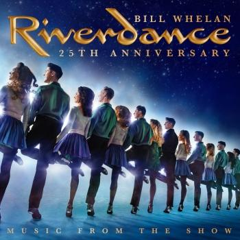 Cover Riverdance 25th Anniversary: Music From The Show