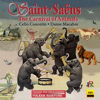 Cover Saint-Saëns: The Carnival of the Animals, R.125 & Other Works