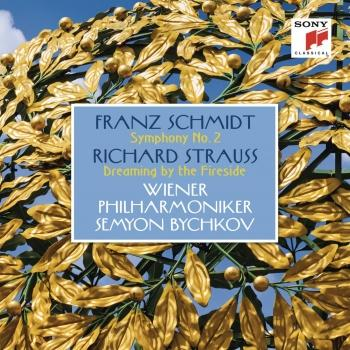Cover Schmidt: Symphony No. 2 - Strauss: Dreaming by the Fireside