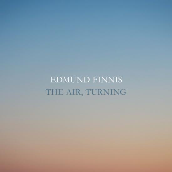 Cover Edmund Finnis: The Air, Turning