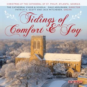 Cover Tidings of Comfort & Joy: Christmas at the Cathedral of St. Philip, Atlanta