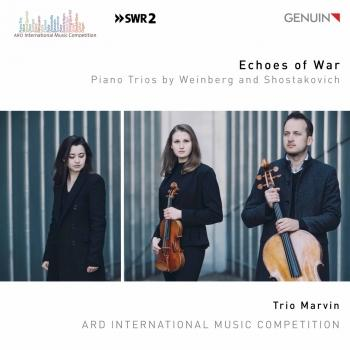 Cover Echoes of War: Piano Trios by Weinberg & Shostakovich