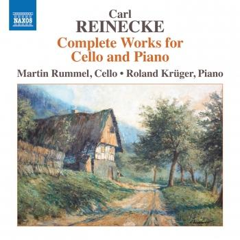 Cover Reinecke: Complete Works for Cello & Piano