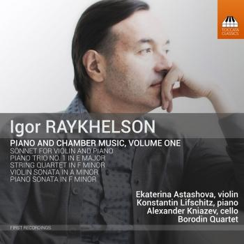 Cover Igor Raykhelson: Piano & Chamber Music, Vol. 1