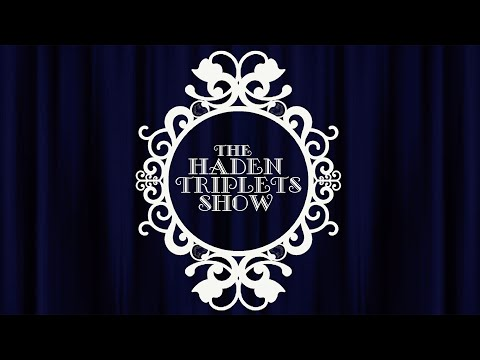 Video The Haden Triplets - Every Time I Try