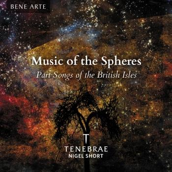 Cover Music of the Spheres: Part Songs of the British Isles