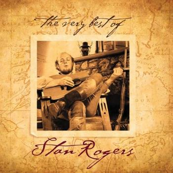 Cover The Very Best Of Stan Rogers (Remastered)