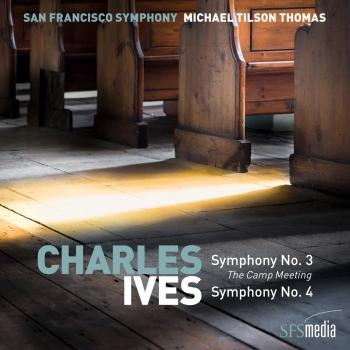 Cover Ives: Symphony No. 3, 'The Camp Meeting' & Symphony No. 4