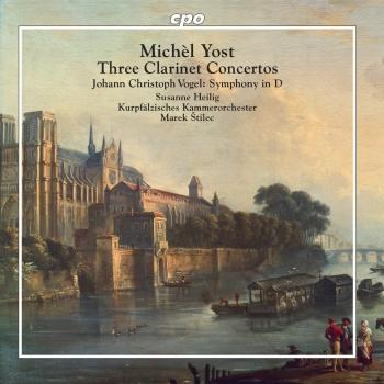 Cover Yost: Clarinet Concertos - Vogel: Symphony No. 1 in D Major