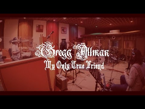Video My Only True Friend (OFFICIAL VIDEO) | Gregg Allman - Southern Blood