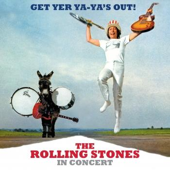 Cover Get Yer Ya-Ya's Out! The Rolling Stones In Concert (Live From Madison Square Garden, New York 1969) - 40th Anniversary Edition