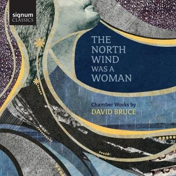 Cover David Bruce: The North Wind Was a Woman