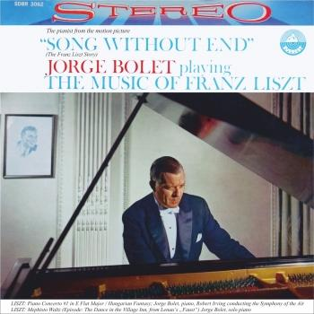 Cover Jorge Bolet playing the Music of Franz Liszt (Transferred from the Original Everest Records Master Tapes)