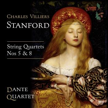 Cover Stanford: String Quartets Nos. 5 & 8 (World Premiere Recordings)